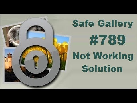 Safe Gallery #789 Not Working Solution ||TECH DAX