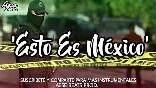 "Beat Rap Malianteo ""Esto Es México"" - Hip Hop Instrumental _ Underground _ 2018 _ [AeseBeats]"