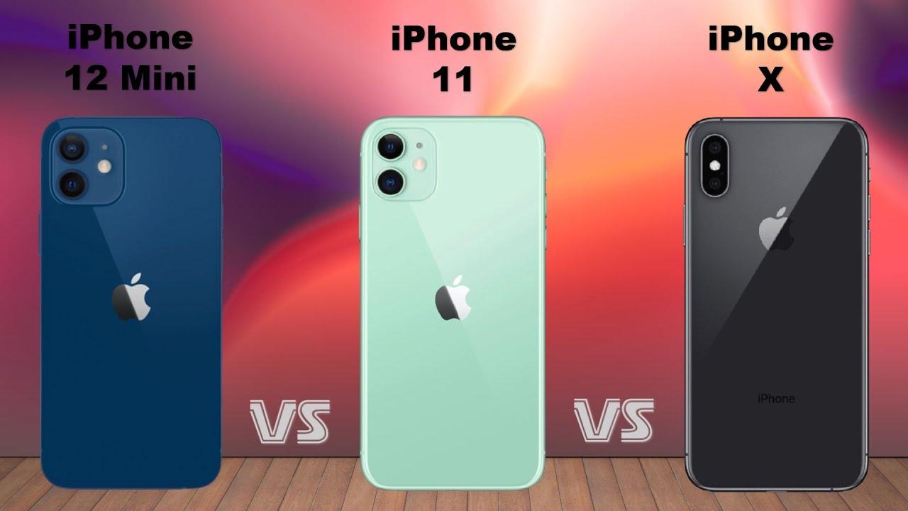 Iphone 12 Mini Vs Iphone 11 Vs Iphone X Youtube