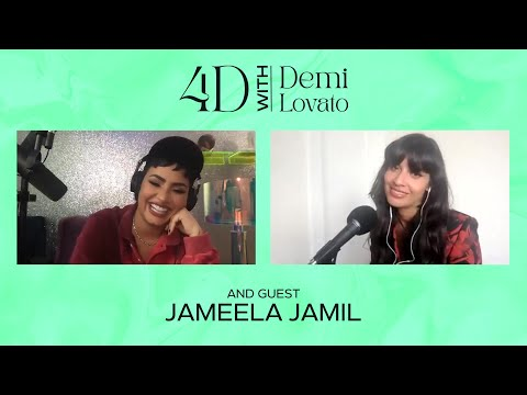4D With Demi Lovato - Guest: Jameela Jamil