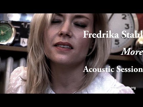 #758 Fredrika Stahl - More (Acoustic Session)
