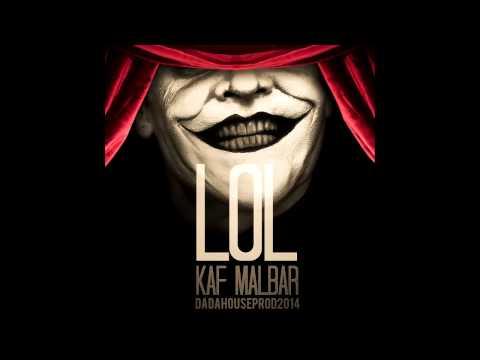 Kaf Malbar - LOL