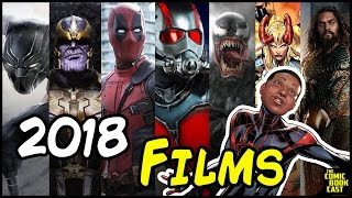 EVERY Marvel, FOX, Sony & DC Film for 2018