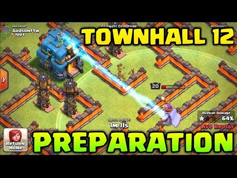 PREPARATION FOR TOWNHALL 12 & LIVE WAR ATTACKS !