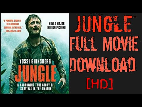 Jungle 2017 Daniel Radcliffe  How To Download Full Movie