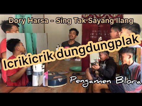 Dory Harsa ~ Sing Tak Sayang Ilang (Pengamen Blora)