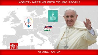 14 September 2021 Košice, Meeтing with young people, Pope Francis