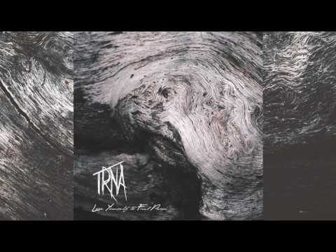 02 - TRNA - Lose Yourself To Find Peace - Calm