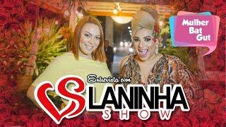 Mulher BatGut ft. Laninha show