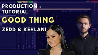 How to Produce: Zedd Kehlani - Good Thing | Ableton Live