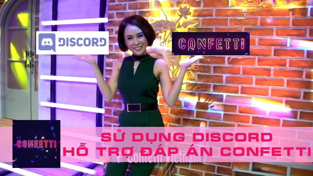 Hướng dẫn sử dụng Discord gọi nhau trong khi chơi game Confetti Việt Nam win $3.000
