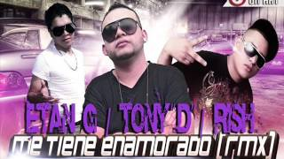 Me Tiene Enamorado OFICIAL RMX OFICIAL-Tony D ft Rish Angel ft Etan G(TU SOBREDOSIS THE MIXTAPE)2013