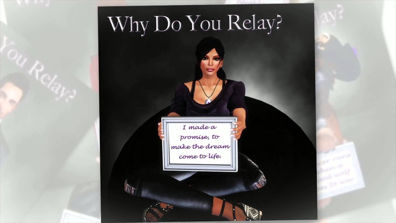 Why Do You Relay For Life  2015
