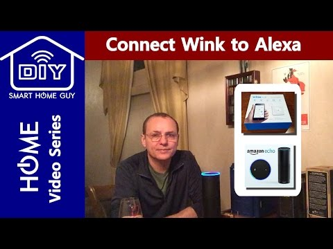 Connect Amazon Echo / Alexa to your Wink Hub Smart Home for Voice Home Automation