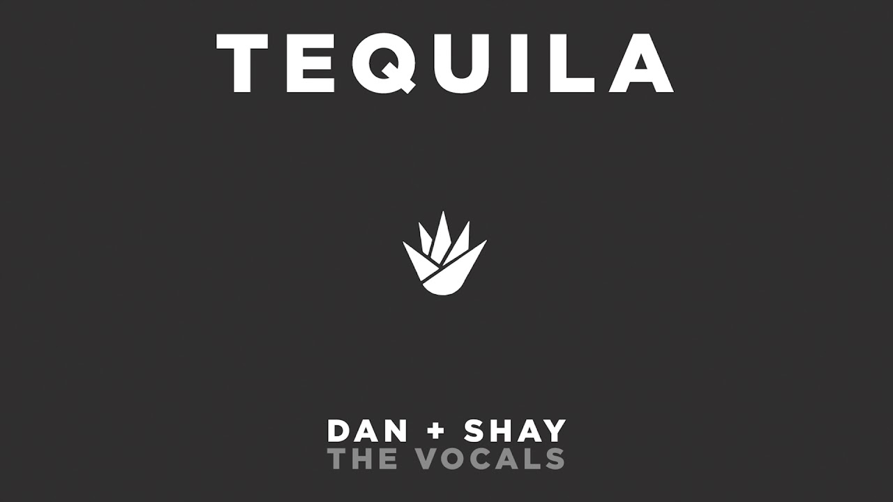 dan-shay-tequila-the-vocals