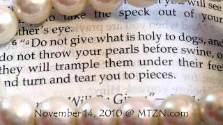 """""""Don't throw your pearls to pigs."""" Jesus Christ (Matthew 7:6)"""