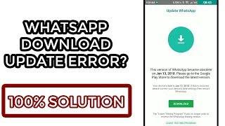 how to solve whatsapp error | download new update | error solution 100% 🔥🔥