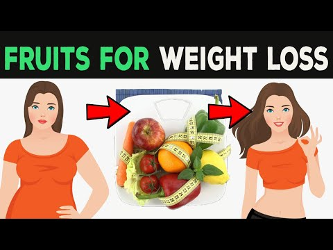 12 Best Fruits For Weight Loss (Fruits That Burn Fat)