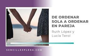 De vivir sola a compartir casa con tu pareja con Ruth López