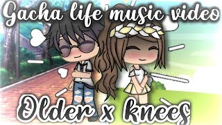 Older + Knees - 「Gacha Life Music Video」