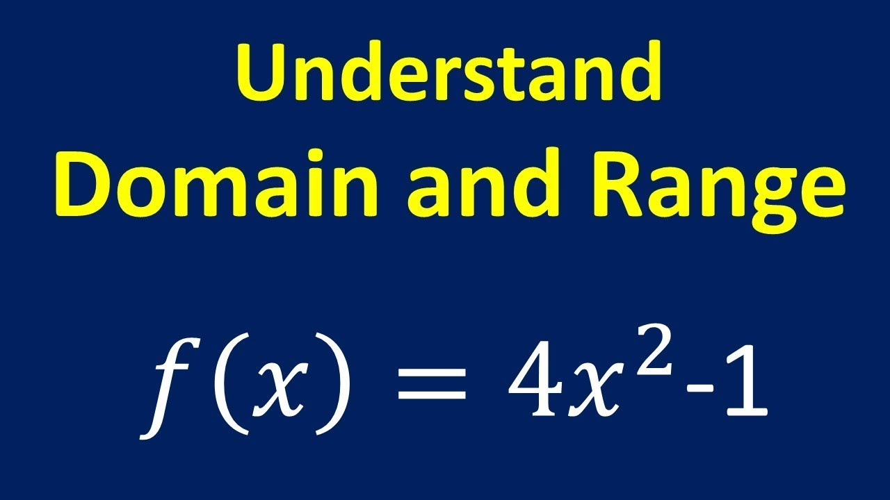 Understand Domain And Range Youtube
