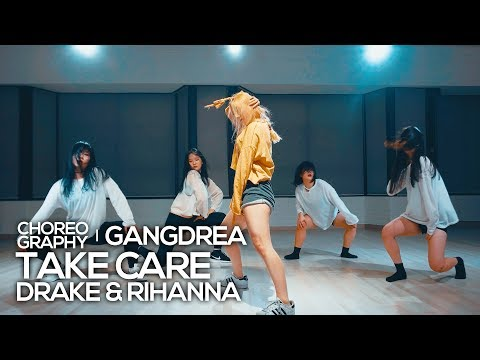 Drake & Rihanna - Take Care : Gangdrea Choreography