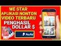 TERBARU !! WESTAR APLIKASI NONTON VIDEO PENGHASIL DOLLAR GRATIS $