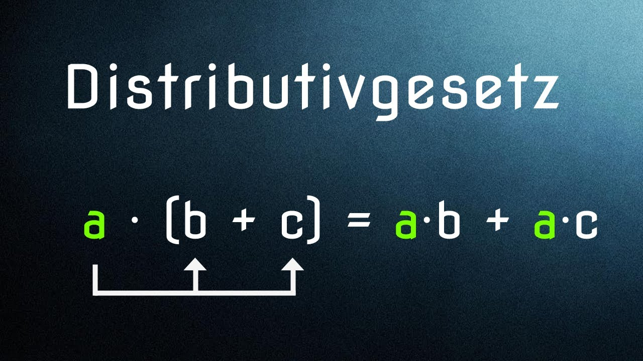Das Distributivgesetz sehr einfach erklärt - YouTube