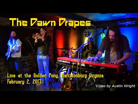The Dawn Drapes, Live at the Golden Pony - February 2, 2017