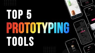 Top 5 Prototyping Tools For Designer | Most Popular Prototyping Tools | UI/UX Tools For Designer
