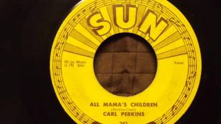"Carl Perkins ""All Mama"