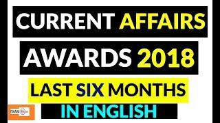 #CURRENT AFFAIRS -AWARD & HONORS 2018 #LAST SIX MONTHS CURRENT AFFAIRS IN English #Section wise CA