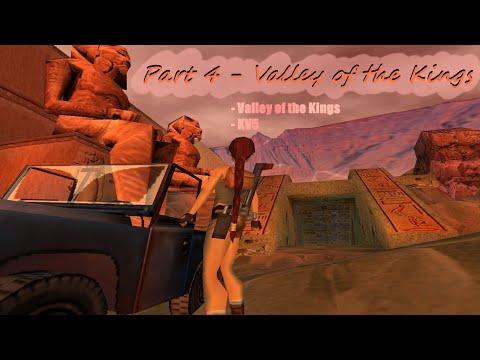 Tomb Raider IV: The Last Revelation - Lvls 5 & 6: Valley of the Kings & KV5 |