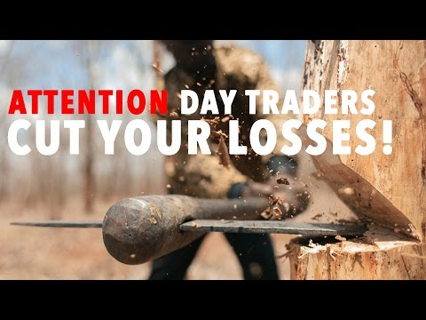 ATTENTION DAY TRADERS CUT YOUR LOSSES! SELL!