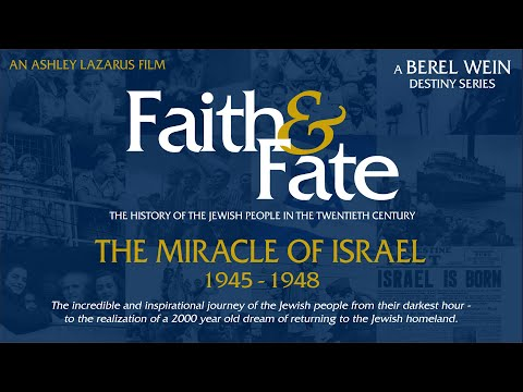 The Miracle Of Israel. 1945 - 1948