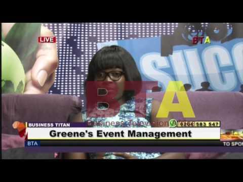 BTA: Young  Entrepreneur Sally Aku Greene on Business TITAN