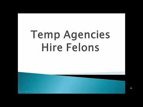 Temp Agencies Hire Felons