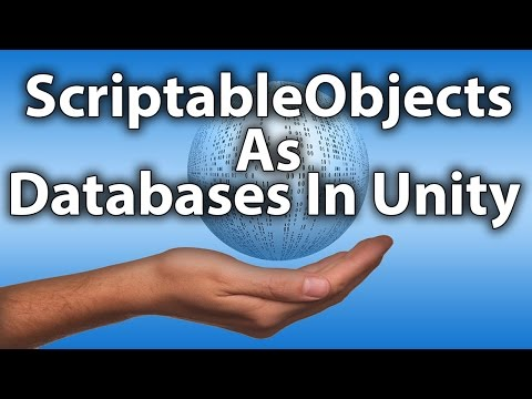 ScriptableObjects As A Database Example In Unity 5 - YouTube
