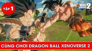 Xâm nhập vào dòng thời gian của Dragon Ball - Cùng chơi Dragon Ball Xenoverse 2 - Tập 1