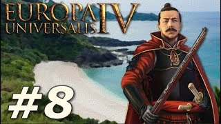Europa Universalis IV | The Three Mountains - Part 8