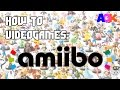 AMIIBO - HOW TO VIDEO GAMES