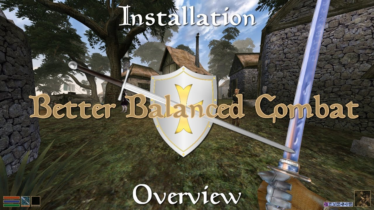 Morrowind Better Balanced Combat: Installation and Overview
