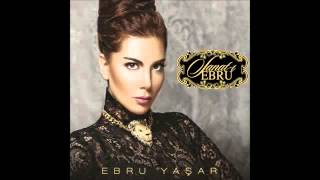 -Ebru Yaşar 2013 Nazende Sevgilim-