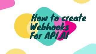 Dialogflow (Apı için Webhooks oluşturma.aı)