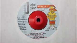 CHUCK FENDER - BADMAN TALKIN