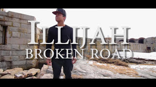 ILLiJah- Broken Road (Rascal Flatts Cover) Video