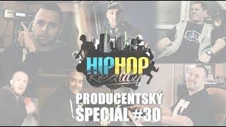 HIPHOP REALITY #30 - Producentský Špeciál