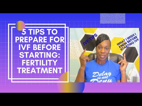 5 tips To Prepare For IVF Before Starting/ Fertility Treatment/ What I Wish I Knew