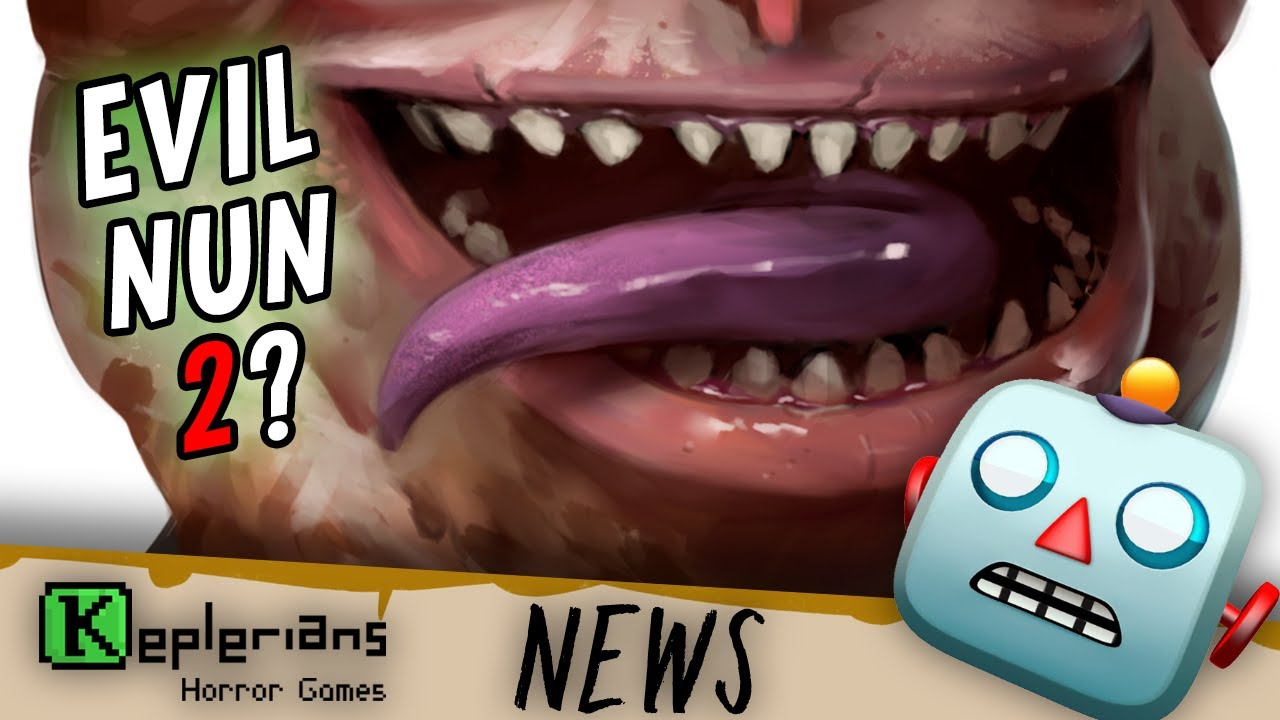 EVIL NUN 2 CLUES   NEW PETS?   MORE DRAWINGS   KEPLERIANS NEWS