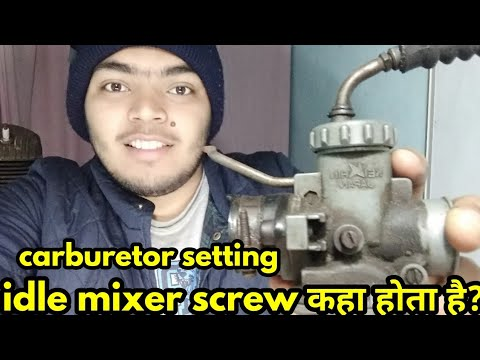 Idle mixer Screw Adjustment in Hindi #carburetor